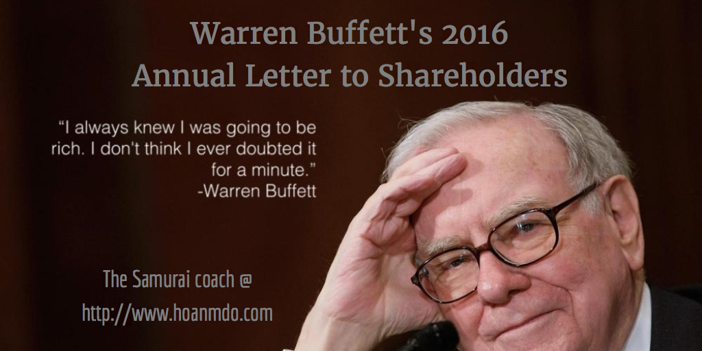 My takeaway from Warren Buffett's 2016 Annual Letter to